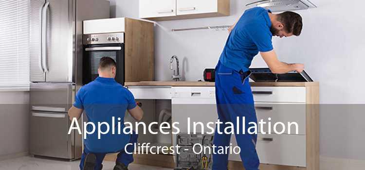 Appliances Installation Cliffcrest - Ontario