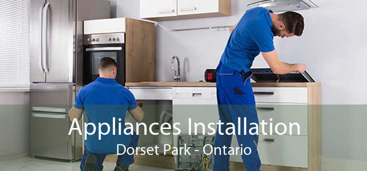 Appliances Installation Dorset Park - Ontario