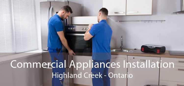 Commercial Appliances Installation Highland Creek - Ontario