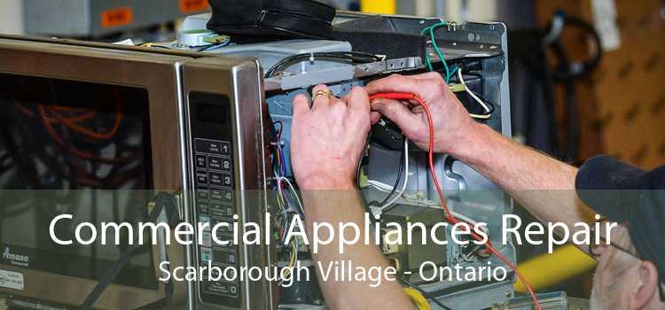 Commercial Appliances Repair Scarborough Village - Ontario