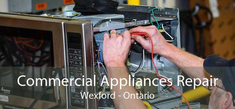 Commercial Appliances Repair Wexford - Ontario