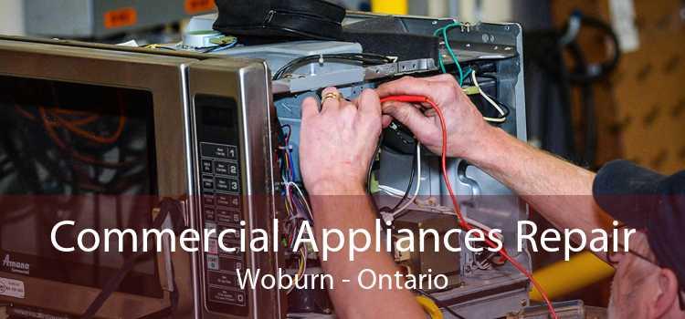 Commercial Appliances Repair Woburn - Ontario