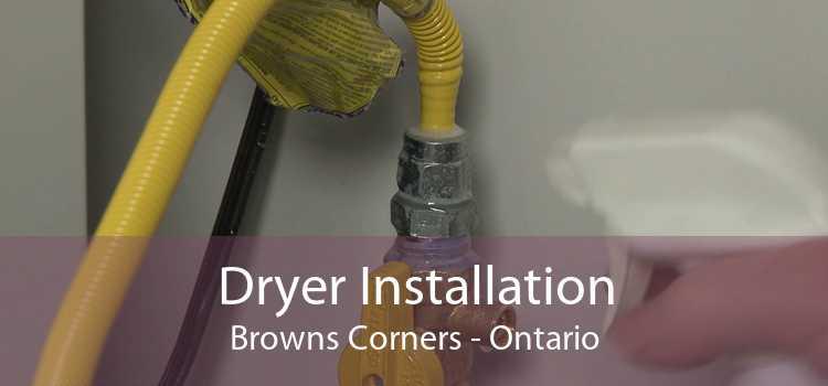 Dryer Installation Browns Corners - Ontario
