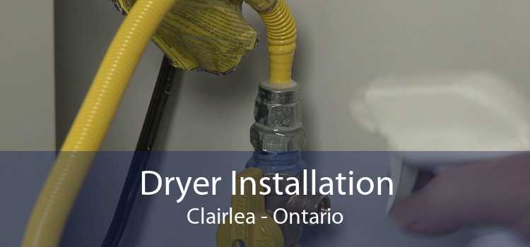 Dryer Installation Clairlea - Ontario