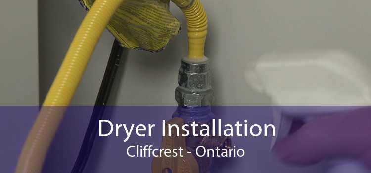 Dryer Installation Cliffcrest - Ontario