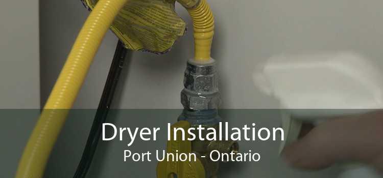 Dryer Installation Port Union - Ontario