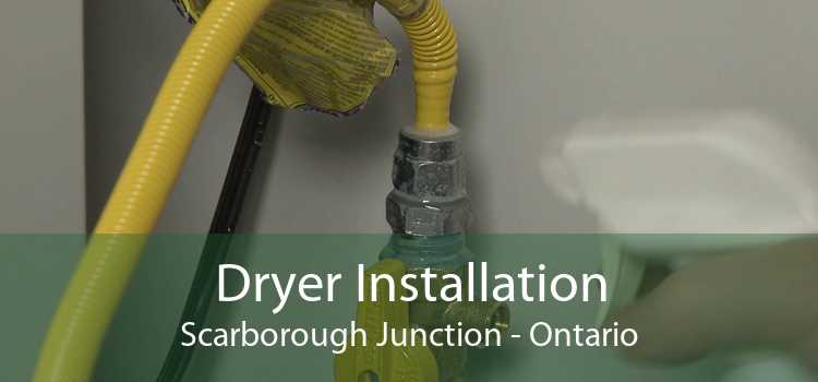 Dryer Installation Scarborough Junction - Ontario