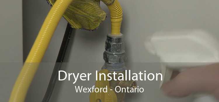 Dryer Installation Wexford - Ontario