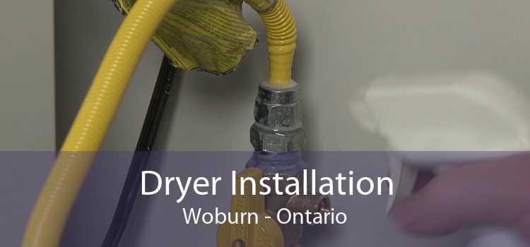 Dryer Installation Woburn - Ontario