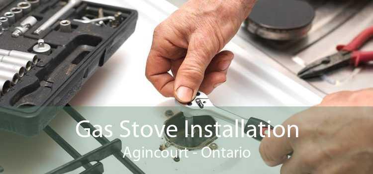 Gas Stove Installation Agincourt - Ontario