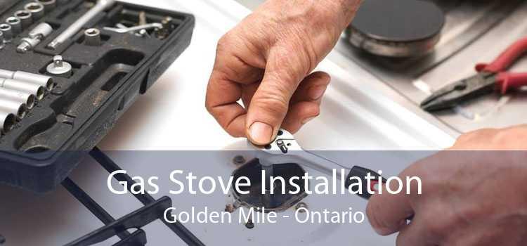 Gas Stove Installation Golden Mile - Ontario