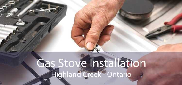 Gas Stove Installation Highland Creek - Ontario
