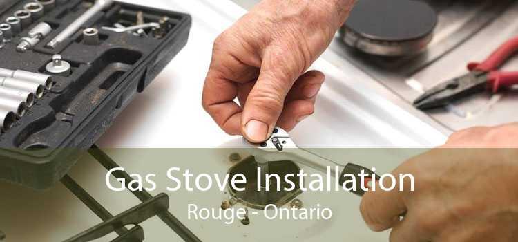 Gas Stove Installation Rouge - Ontario