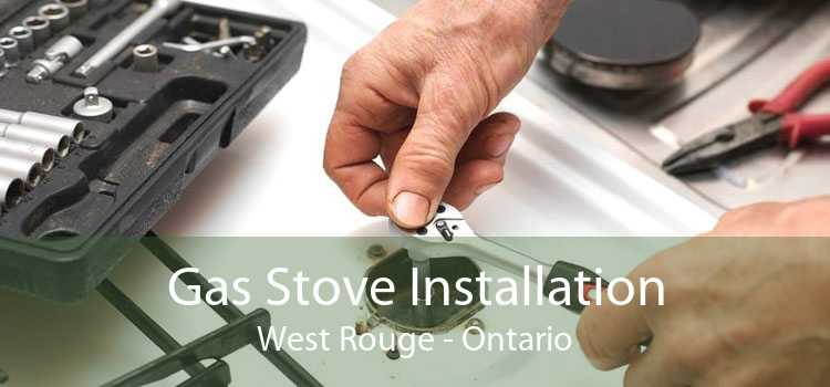 Gas Stove Installation West Rouge - Ontario