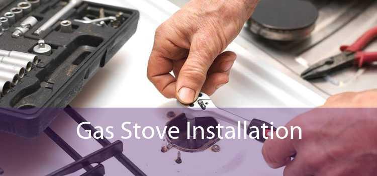 Gas Stove Installation