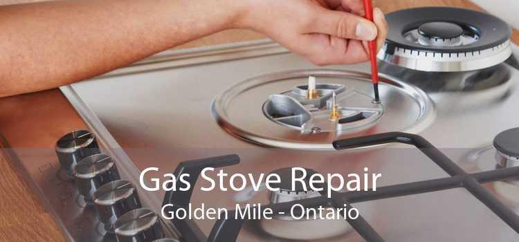 Gas Stove Repair Golden Mile - Ontario