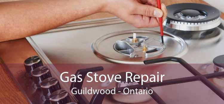 Gas Stove Repair Guildwood - Ontario