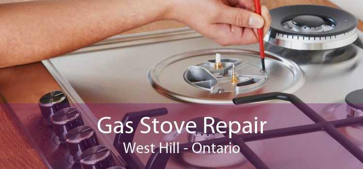 Gas Stove Repair West Hill - Ontario