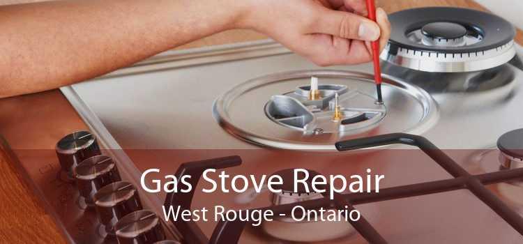 Gas Stove Repair West Rouge - Ontario