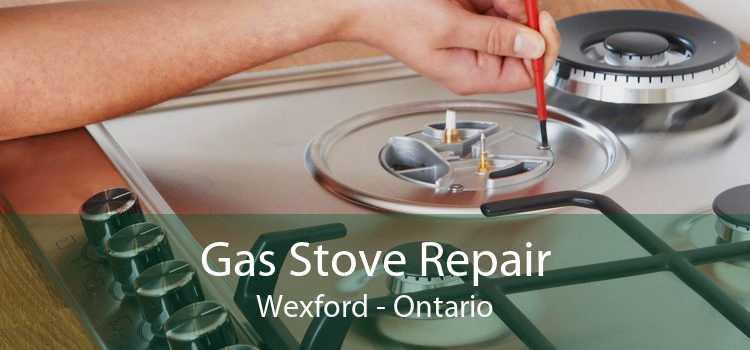 Gas Stove Repair Wexford - Ontario