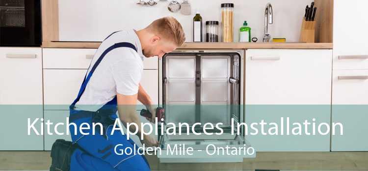 Kitchen Appliances Installation Golden Mile - Ontario