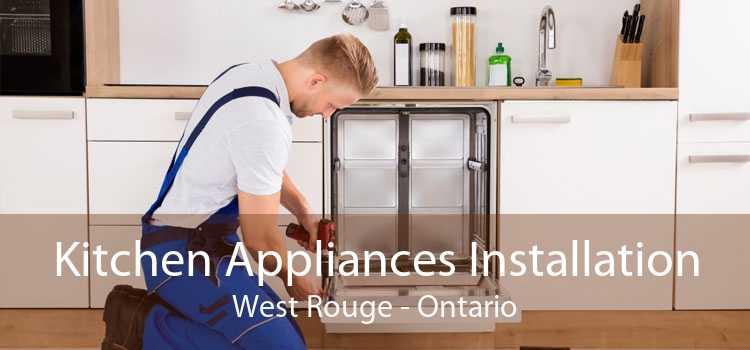 Kitchen Appliances Installation West Rouge - Ontario
