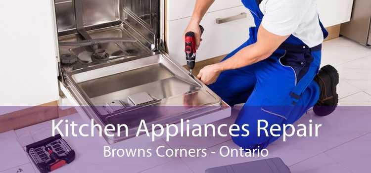 Kitchen Appliances Repair Browns Corners - Ontario