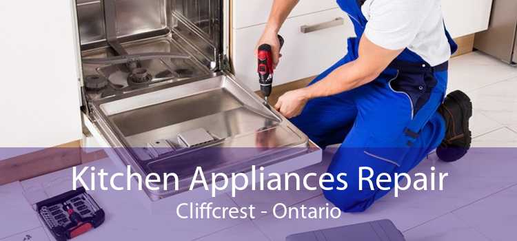 Kitchen Appliances Repair Cliffcrest - Ontario