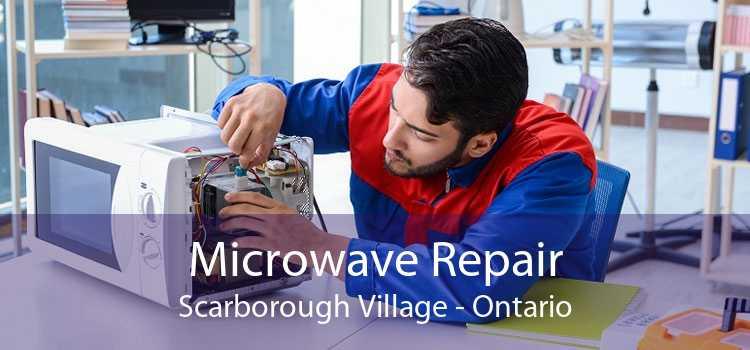 Microwave Repair Scarborough Village - Ontario