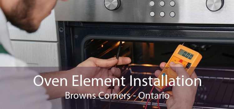 Oven Element Installation Browns Corners - Ontario