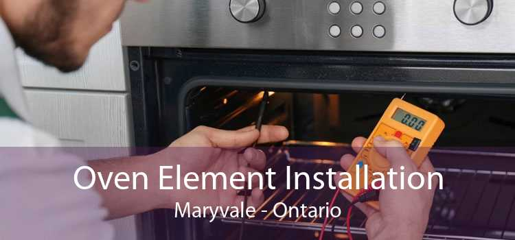 Oven Element Installation Maryvale - Ontario