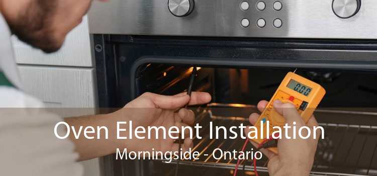 Oven Element Installation Morningside - Ontario