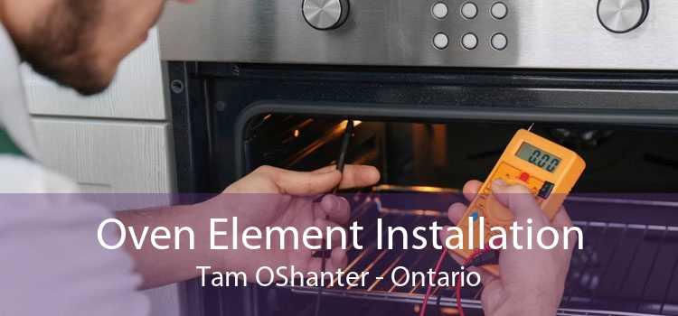 Oven Element Installation Tam OShanter - Ontario
