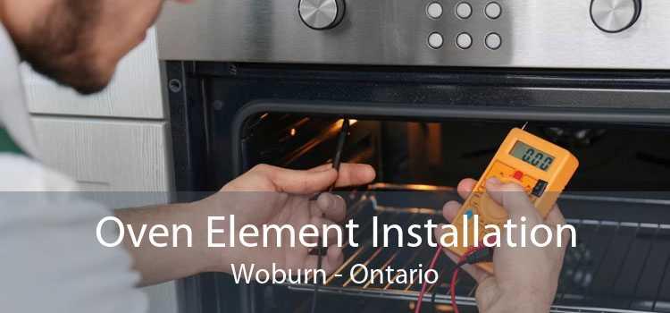 Oven Element Installation Woburn - Ontario