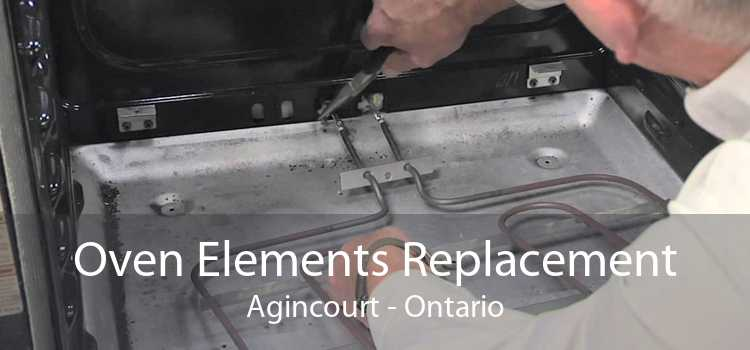 Oven Elements Replacement Agincourt - Ontario