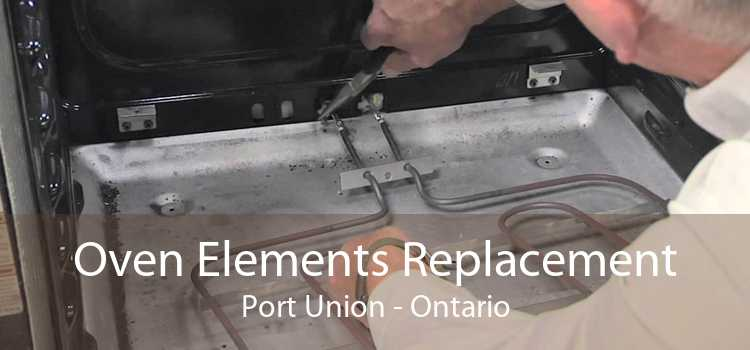 Oven Elements Replacement Port Union - Ontario