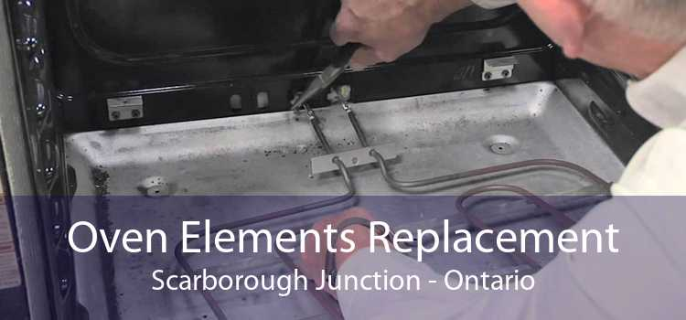 Oven Elements Replacement Scarborough Junction - Ontario