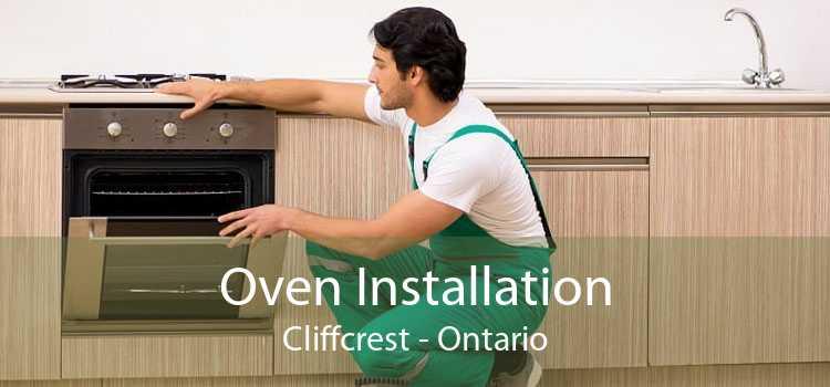 Oven Installation Cliffcrest - Ontario