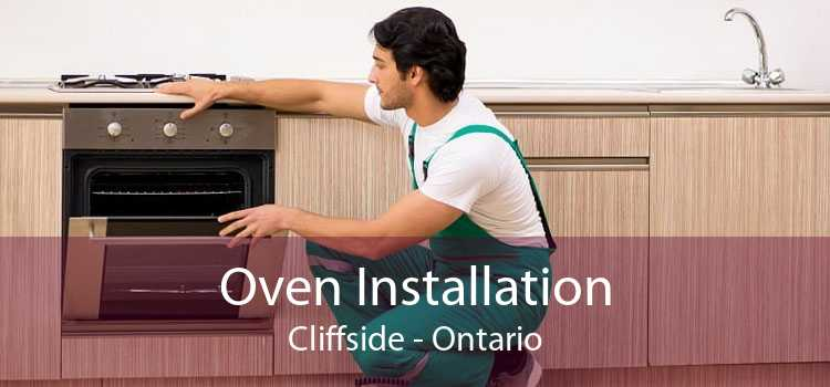 Oven Installation Cliffside - Ontario