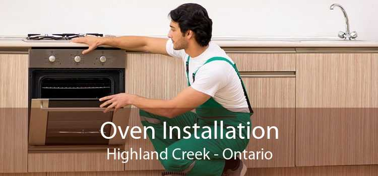 Oven Installation Highland Creek - Ontario
