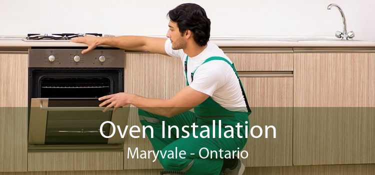 Oven Installation Maryvale - Ontario