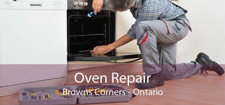 Oven Repair Browns Corners - Ontario