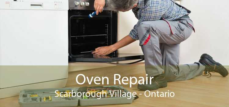 Oven Repair Scarborough Village - Ontario