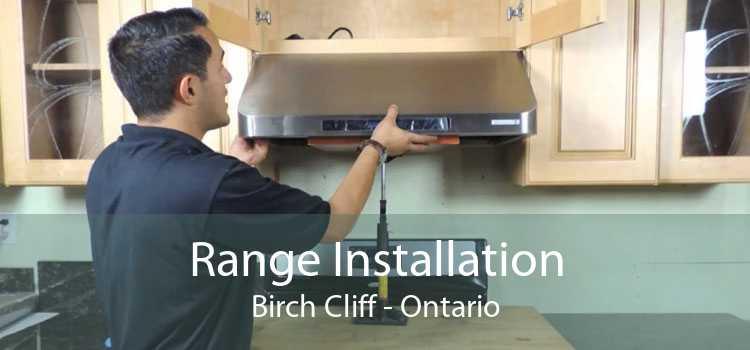 Range Installation Birch Cliff - Ontario