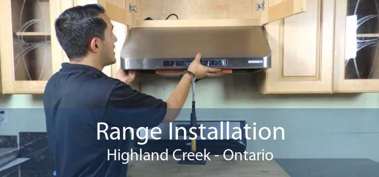 Range Installation Highland Creek - Ontario