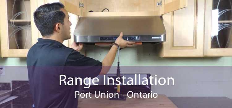 Range Installation Port Union - Ontario