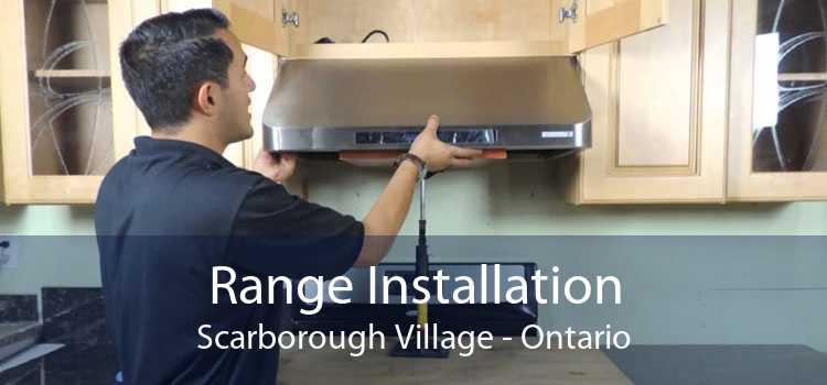 Range Installation Scarborough Village - Ontario