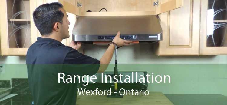 Range Installation Wexford - Ontario