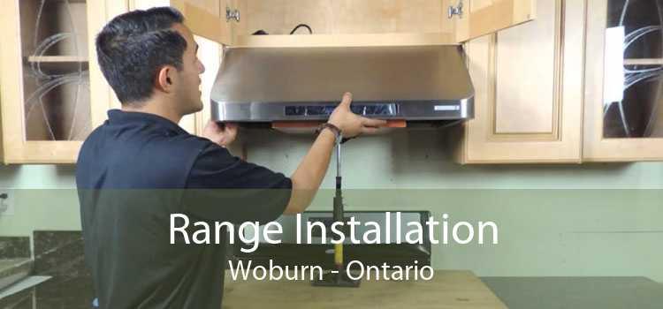 Range Installation Woburn - Ontario