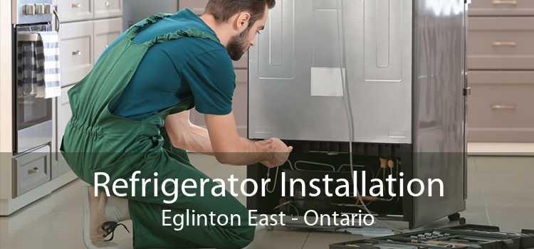 Refrigerator Installation Eglinton East - Ontario